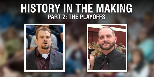 History in the Making Part 2: The Playoffs